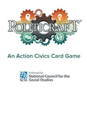 Civics Students Tackle Politicraft!