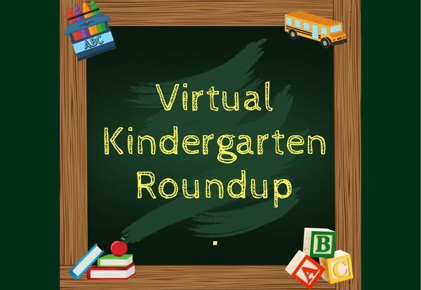 Kindergarten Round Up Happening Now