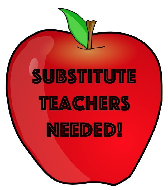 Substitutes Needed- Apply Today