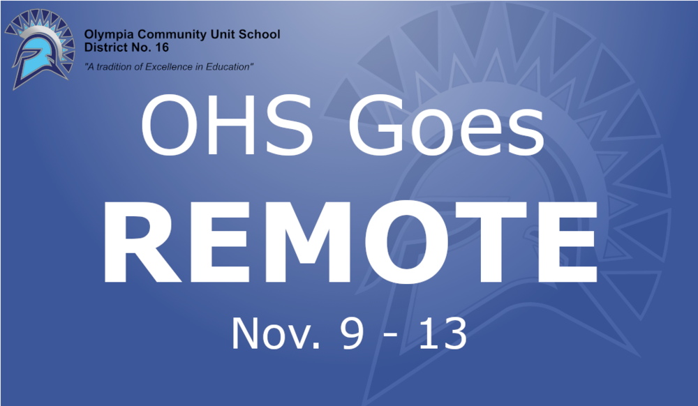 OHS Going Remote Nov. 9-13