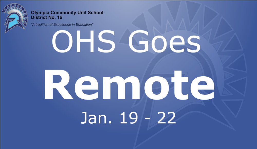 OHS Going Remote Jan 19-22