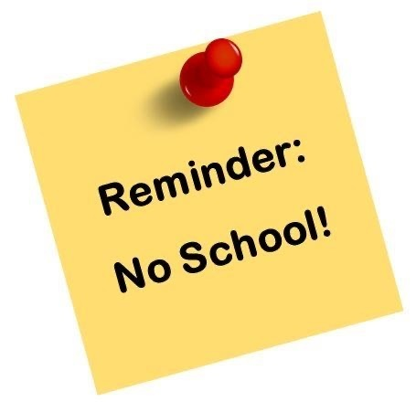 Reminder:  No School Monday, February 22nd