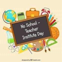 Teacher Institute Day - No School