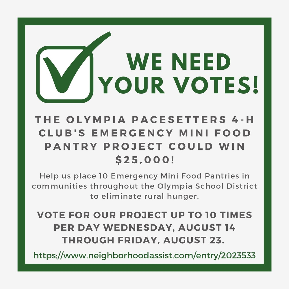 The Olympia Pacesetters 4-H Club has been selected as a State Farm Neighborhood Assist® Top 200 Finalist and needs your votes!