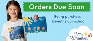 Art to Remember Orders Due October 11