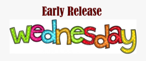 Early Release Day- Sept 11, 2019