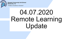 Remote Learning Update | 04.06.20
