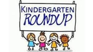 Kindergarten Round Up Is Coming