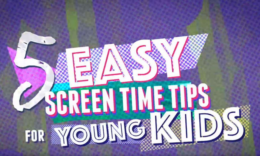 Screen Time Tips