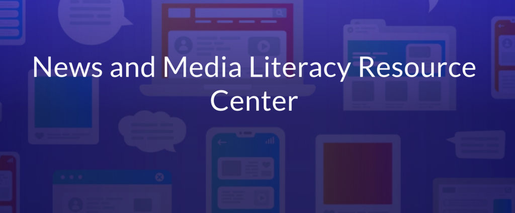 New & Media Literacy Resource Center